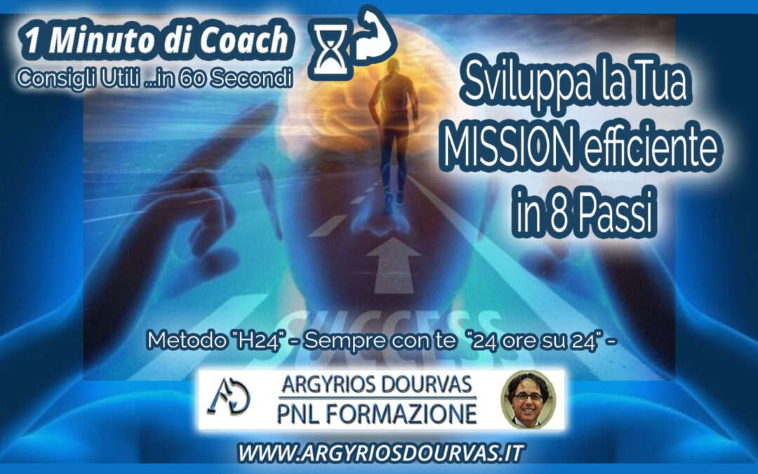 Sviluppa la tua MISSION efficiente in 8 Passi